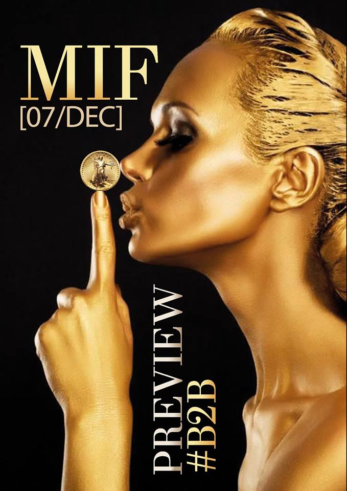 MIF B2B Preview on December 7th: Where exhibitors, traders, the press and guests meet each other.